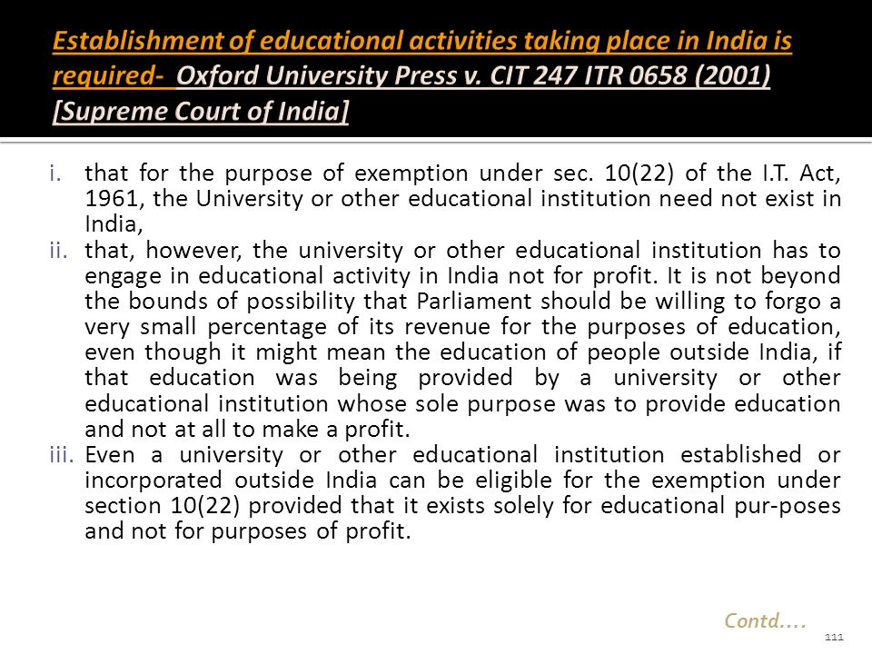 Establishment of educational activities taking place in India is required- Oxford University Press v. CIT 247 ITR 0658 (2001) [Supreme Court of India]